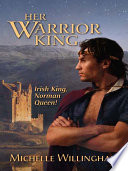 Her Warrior King