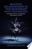 Multiple Relationships In Psychotherapy And Counseling