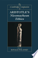 The Cambridge Companion to Aristotle s Nicomachean Ethics