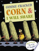Gimme Cracked Corn and I Will Share Book PDF