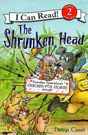 The Shrunken Head : and this adventure might be the...