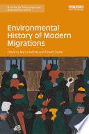 Environmental History of Modern Migrations
