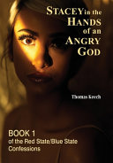 Stacey in the Hands of an Angry God Book PDF