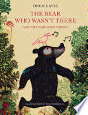 The Bear Who Wasn t There