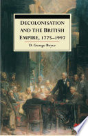 Decolonisation and the British Empire, 1775–1997