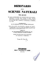 Dizionario delle scienze naturali nel quale si tratta metodicamente dei differenti esseri della natura      accompagnato da una biografia de  piu celebri naturalisti  opera utile ai medici  agli agricoltori  ai mercanti  agli artisti  ai manifattori