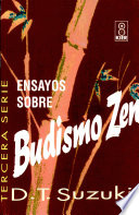 Ensayos sobre Budismo Zen 3o Serie