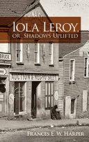 download ebook iola leroy, or, shadows uplifted pdf epub