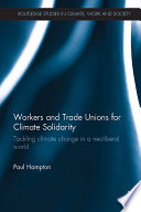Workers And Trade Unions For Climate Solidarity : of uk trade union engagement...