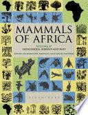 Mammals Of Africa Volume Iv
