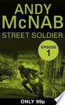 Street Soldier Episode 1