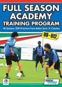 Full Season Academy Training Program U9-12 - 40 Sessions from Italian Serie 'a' Coaches