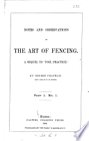 Notes and observations on the art of fencing  a sequel to  Foil practice