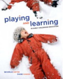 Playing and Learning in Early Childhood Education