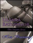 Liliana Batchelor  The Complete Series