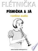 Flétnička, písnička & já (+online audio)