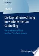 Die Kapitalflussrechnung im wertorientierten Controlling