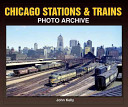 Chicago Stations   Trains Photo Archive