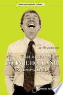Aha      That Is Interesting   John Holland  85 Years Young