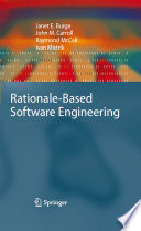 Rationale Based Software Engineering