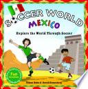 Soccer World Mexico