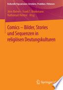 Comics - Bilder, Stories und Sequenzen in religiösen Deutungskulturen