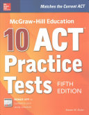 McGraw Hill Education  10 ACT Practice Tests  Fifth Edition