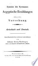 Synesios des Kyren  ers Aegyptische Erz  hlungen   ber die Vorsehung     verbessert u  erl  utert von Johann Georg Krabinger