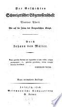 Geschichten Schweizerischer Eidgenossenschaft (fortges. von Robert Glutz-Blozheim, Johann-Jakob Hottinger, Ludwig Vuliemin und Karl Monnard.)