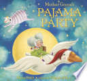 Mother Goose s Pajama Party