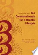 Ten Commandments For A Healthy Lifestyle