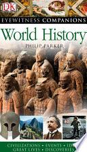 Eyewitness Companions  World History