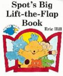Spot s Big Lift the flap Book