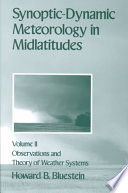 Synoptic Dynamic Meteorology In Midlatitudes Observations And Theory Of Weather Systems book