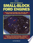 How to Rebuild Small Block Ford Engines