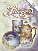 Collector S Encyclopedia Of Limoges Porcelain