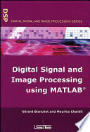 Digital Signal And Image Processing Using Matlab