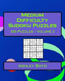 Medium Difficulty Sudoku Puzzles Volume 2