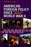 American Foreign Policy Since World War II  18th Edition