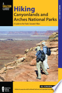 Hiking Canyonlands and Arches National Parks