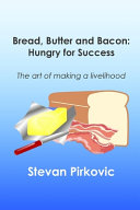 Bread  Butter and Bacon