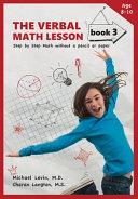 The Verbal Math Lesson Book 3