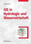 GIS in Hydrologie und Wasserwirtschaft