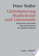 Globalisierung, Stadträume und Lebensstile