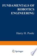 Fundamentals of Robotics Engineering