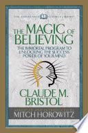 The Magic Of Believing Condensed Classics