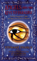 Angels And The Keys To Paradise : the spiritual travelers' energy matrix, this book...