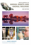 Encyclopedia of Animal Rights and Animal Welfare, 2nd Edition [2 volumes] Book