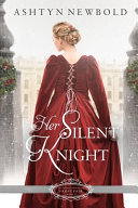 Her Silent Knight