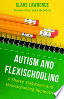 Autism and Flexischooling